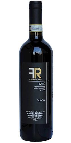 """ROSSO FRANCESCO Roero """"'Nciarmà"""" 2014"""